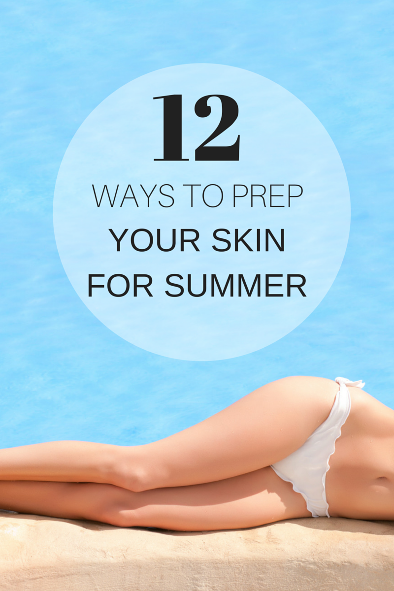 5 Pointers To Keep Your Body Looking Beautiful 12-ways-to-prep-your-skin