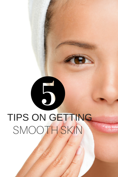 how-to-get-smooth-skin